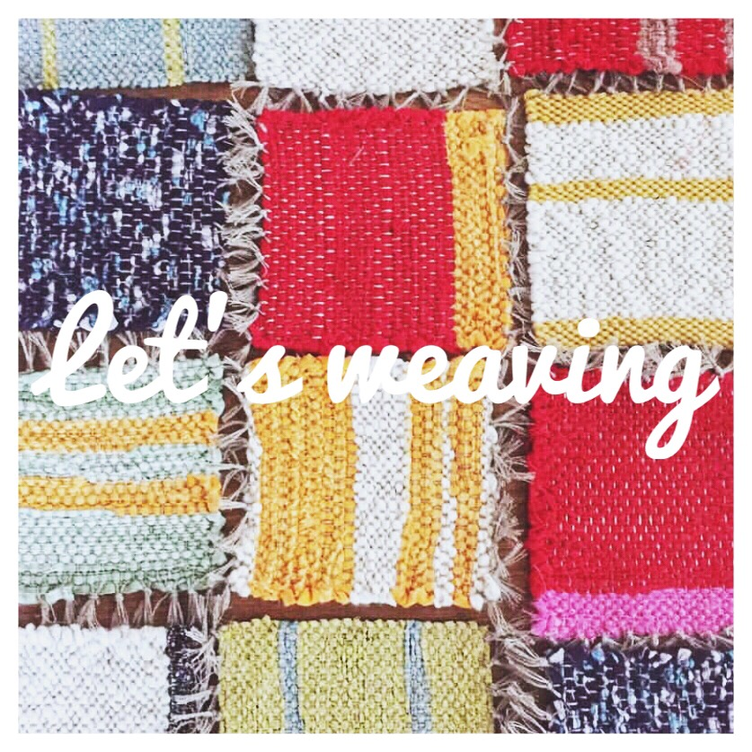Let's weaving!